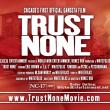 Trust None - Movie Trailer